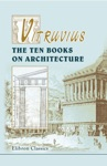 Vitruvius The Ten Books On Architecture