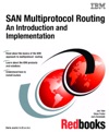 SAN Multiprotocol Routing An Introduction And Implementation