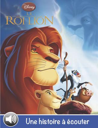 Le Roi Lion, une histoire à écouter - Disney Book Group