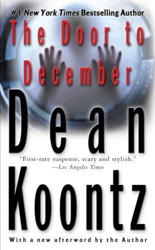 Dean Koontz - The Door to December