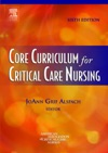 Core Curriculum For Critical Care Nursing - E-Book