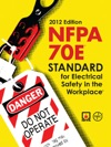 NFPA 70E Standard For Electrical Safety In The Workplace 2012 Edition
