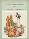 The Tale Of Peter Rabbit And Andersens Fairy Tales