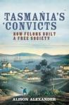 Tasmanias Convicts
