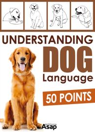 Understanding Dog Language - 50 Points book