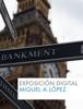 Miguel Angel López del Pino - Exposición digital ilustración
