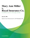 Mary Ann Miller V Royal Insurance Co