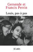 Louis pas à pas