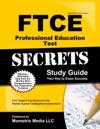 FTCE Professional Education Test Secrets Study Guide