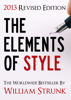 The Elements of Style (2013 Updated and Revised Edition) - William Strunk, Jr.
