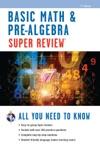 Basic Math  Pre-Algebra Super Review