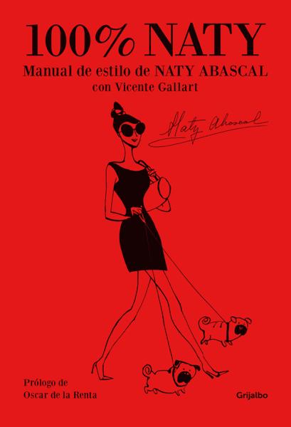 100% Naty por Naty Abascal & Vicente Gallart