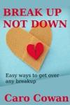 Break Up Not Down