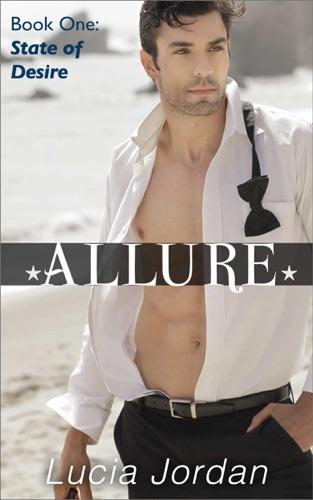 Lucia Jordan - Allure: State of Desire