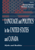 Language and Politics in the United States and Canada