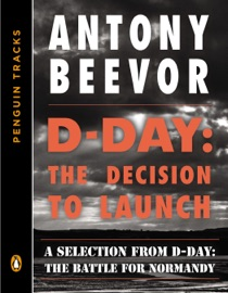 D Day The Decision To Launch
