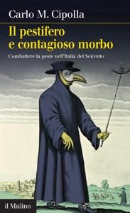 Il pestifero e contagioso morbo Book Cover