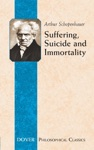 Suffering Suicide And Immortality