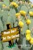 Please Don't Pet The Cactus