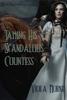 Viola Morne - Taming His Scandalous Countess artwork