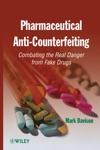 Pharmaceutical Anti-Counterfeiting