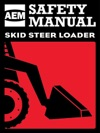 AEM Skid Steer Loader Safety Manual