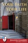 Your Faith Your Life