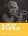 Albert Einstein A Biography