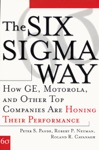 The Six Sigma Way How GE Motorola And Other Top Companies Are Honing Their Performance