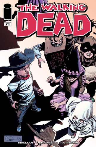 Robert Kirkman, Cliff Rathburn, Charlie Adlard & Rus Wooton - The Walking Dead #71
