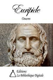Oeuvres de Euripide