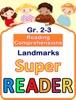 Reading Comprehensions - Landmarks - Grade 2 & 3 - Super Reader