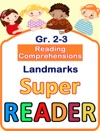 Reading Comprehensions - Landmarks - Grade 2  3 - Super Reader