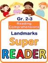 Reading Comprehensions - Landmarks - Grade 2  3 - Super Reader