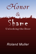 Honor And Shame, Unlocking The Door