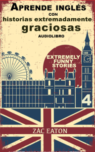 Aprende inglés con historias extremadamente graciosas Book Cover