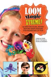 Loom Magic Xtreme!