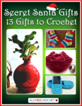 Secret Santa Gifts: 13 Gifts to Crochet
