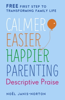 Noël Janis-Norton - Calmer, Easier, Happier Parenting: Descriptive Praise artwork