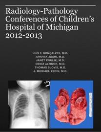 RADIOLOGY-PATHOLOGY CONFERENCES OF CHILDREN'S HOSPITAL OF MICHIGAN