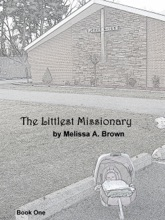 The Littlest Missionary