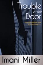 Trouble At The Door