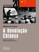 A Revolução Chinesa: Coleção Revoluções do Século XX Book Cover