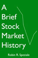 A Brief Stock Market History