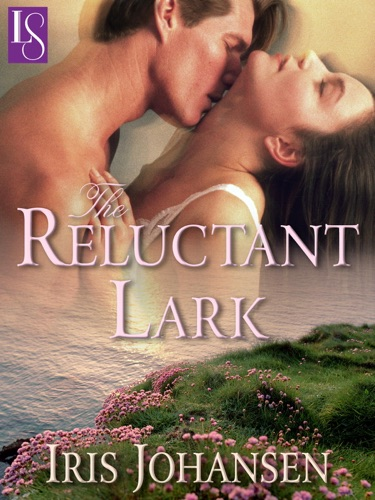 Iris Johansen - The Reluctant Lark