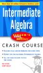 Schaums Easy Outline Intermediate Algebra