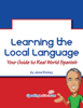 Jared Romey - Learning the Local Language: Your Guide to Real World Spanish artwork