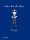 Police Leadership Styles