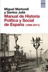 Manual De Historia Poltica Y Social De Espaa 1808-2011