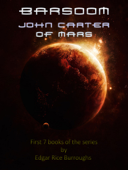 Barsoom 1-7: John Carter of Mars